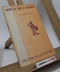 Martí El Jove a Sardenya - Alberto Bòscolo