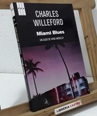 Miami Blues. Un caso de Hoke Moseley - Charles Willeford