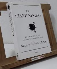 El cisne negro. El impacto de lo altamente improbable - Nassim Nicholas Taleb