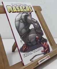 Masacre. Factor curativo - Gail Simone y Udon Studios