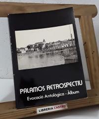 Palamós retrospectiu. Evocació Antològica. Àlbum - Recopilació i Selecció de Carles Sapena