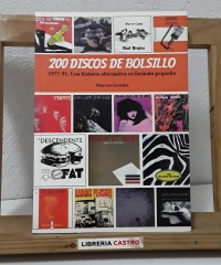 200 discos de bolsillo. 1977 -91. Una historia alternativa en formato pequeño - Marcos Gendre
