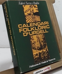Calendari Folklòric d'Urgell - Valeri Serra i Boldú