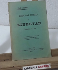 Socialismo y libertad - J. Jaurés