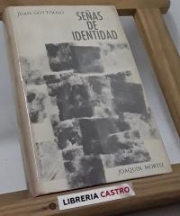 Señas de identidad - Juan Goytisolo