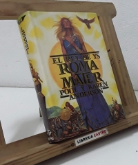 El Rey de Ys. Roma Mater - Poul Anderson y Karen Anderson