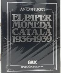 El paper moneda català 1936-1939 - Antoni Turró