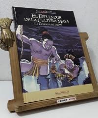 Relatos del Nuevo Mundo. El Esplendor de la Cultura Maya. La Leyenda de Ahau - Antonio Navarro Santalla