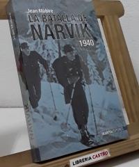 La batalla de Narvik 1940 - Jean Mabire