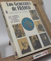Los Generales de Franco - Carlos de Arce