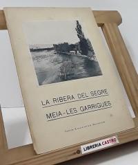 La ribera del Segre Meia-Les Garrigues - Centre Excursionista Barcelonès