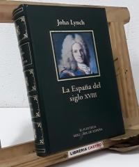 La España del Siglo XVIII - John Lynch