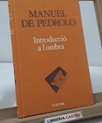 Introducció a l'ombra - Manuel de Pedrolo