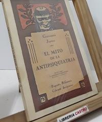 El mito de la antipsiquiatría y Respuesta a Giovanni Jervis, La antipsiquiatría desmitificada - Giovanni Jervis y David Cooper