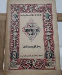 Enciclopedia de los Estilos Decorativos. El Estilo Renacimiento Español. Orfebrería, Platería y Esmaltes - Antonio Saló Marco