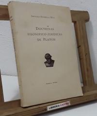 Doctrinas filosófico-jurídicas de Platón - Santiago Daurella Rull