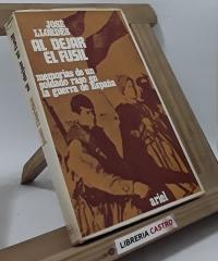 Al dejar el fusil - José Llordés Badía