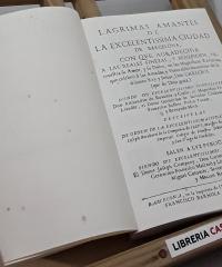 Lágrimas amantes de la Excelentisima Ciudad de Barcelona (facsímil de la edición de 1701) - Joseph Rocaberti