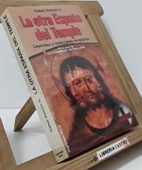 La otra España del Temple - Rafael Alarcón H.