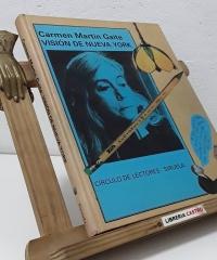 Visión de Nueva York - Carmen Martín Gaite
