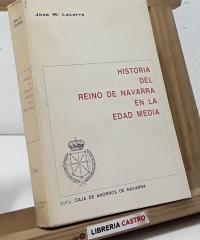 Historia del Reino de Navarra en la Edad Media - Jose Mª Lacarra