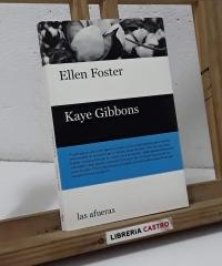 Kaye Gibbons - Ellen Foster