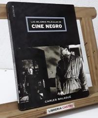 Las mejores películas de cine negro - Carles Balagué
