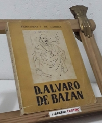 D. Álvaro de Bazán - Fernando P. de Cambra