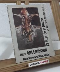 El hijo de la noche (Más obscuro de lo que pensais) - Jack Williamson