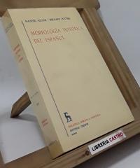 Morfología histórica del español - Manuel Alvar y Bernard Pottier