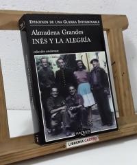 Inés y la Alegría - Almudena Grandes