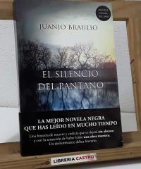 El silencio del pantano - Juanjo Braulio