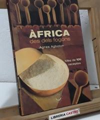Àfrica des dels fogons - Agnès Agboton
