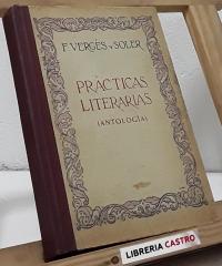 Prácticas literarias (Antología) - Francisco Vergés y Soler