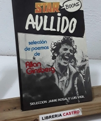 Aullido. Selección de poemas de Allan Ginsberg - Allan Ginsberg