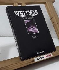 Poesía completa. Tomo II - Walt Whitman