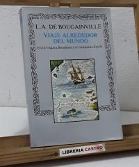 Viaje alrededor del mundo. En la fragata Boudeuse y el transporte Etoile - L. A. De Bougainville