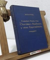 Formulario práctico para chocolates, bombones y otras especialidades - Juan Borrell Montagut