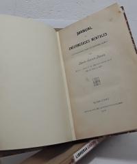 Manual de enfermedades mentales, consideradas bajo un sistema nuevo - Benito Serrate Falceto