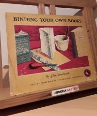 Binding your own books - John Woodcock