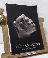 El Imperio Azteca. Obras de la exposición - Varios