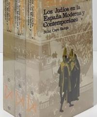 Los judíos en la España moderna y contemporánea (III tomos) - Julio Caro Baroja