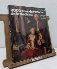 3000 años de Historia de la Medicina - Heinz Goerke