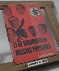 El 5º Regimiento de Milicias Populares - Eduardo Comin Colomer