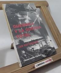 Guernica y la guerra total - Ian Patterson