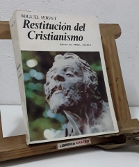 Restitución del Cristianismo - Miguel Servet