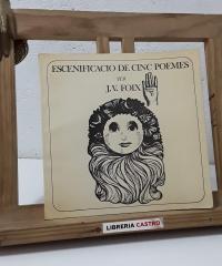 Escenificació de cinc poemes - J. V. Foix