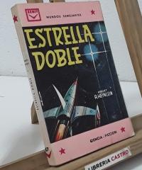 Estrella doble. Mundos semejantes - Robert A. Heinlein