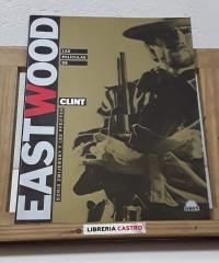Las películas de Clint EastWood - Boris Zmijewsky y Lee Pfeiffer