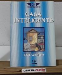 La casa inteligente - Kate Wilhelm